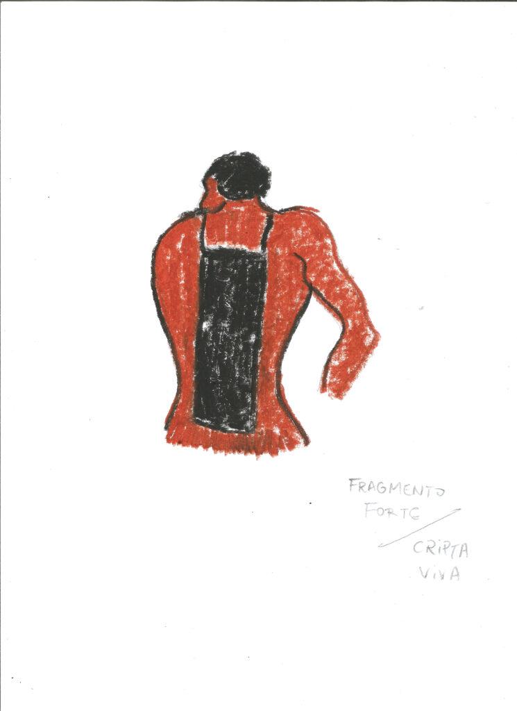 Desenho colorido de um homem de costas. Ele é pintado com cores vermelhas e possui um buraco negro de forma retangular nas costas. Abaixo da gravura, estão as expressões 'fragmento forte' e 'cripta viva'.